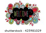 welcome doodle drawing bright... | Shutterstock . vector #425981029