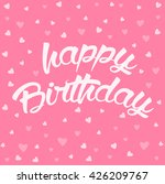 happy birthday lettering card... | Shutterstock .eps vector #426209767
