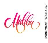 malibu california handwriting... | Shutterstock .eps vector #426316657