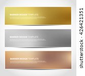 Stock vector set of gold silver bronze vector banners templates or website headers vector design for your 426421351