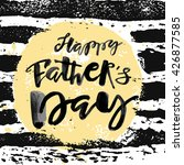 fathers day concept hand... | Shutterstock .eps vector #426877585