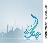 ramadan kareem background with... | Shutterstock .eps vector #427088389