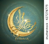 arabic calligraphy design of... | Shutterstock .eps vector #427278775