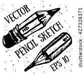 hand draw pencil sketch. vector ... | Shutterstock .eps vector #427328371