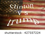 Presidential Candidates Donald Trump vs Hillary Clinton. result of elections. Colorful words on wooden background