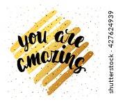 vector trendy hand lettering... | Shutterstock .eps vector #427624939