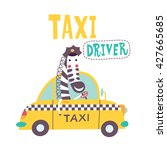 cute zebra is going by taxi.... | Shutterstock .eps vector #427665685