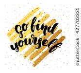 vector trendy hand lettering... | Shutterstock .eps vector #427703335