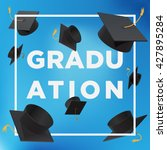 graduation poster. throwing... | Shutterstock .eps vector #427895284