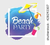 summer vector. beach party... | Shutterstock .eps vector #428292307