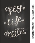black and white words. dream ... | Shutterstock .eps vector #428305681
