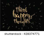 think happy thoughts... | Shutterstock .eps vector #428374771