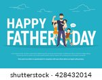 happy fathers day flat... | Shutterstock .eps vector #428432014