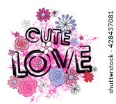 typography cute romantic love... | Shutterstock .eps vector #428437081