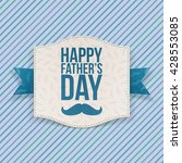 happy fathers day banner with... | Shutterstock .eps vector #428553085