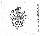 vintage 'all you need is love'... | Shutterstock .eps vector #428565691