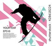 snowboard man silhouette modern ... | Shutterstock .eps vector #428618224