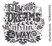 follow your dreams. they know... | Shutterstock .eps vector #428664541