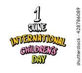1 june international childrens... | Shutterstock .eps vector #428786089