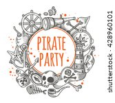 pirate party. round circle... | Shutterstock .eps vector #428960101