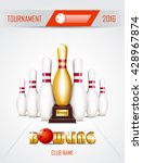 bowling tournament poster with... | Shutterstock .eps vector #428967874