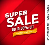 super sale banner design vector ... | Shutterstock .eps vector #428978281