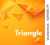 abstract triangle background.... | Shutterstock .eps vector #429008179