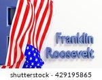 Franklin Delano Roosevelt  Fdr...