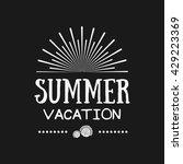 vector summer quote.  | Shutterstock .eps vector #429223369