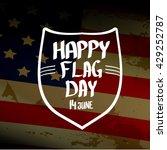happy flag day vector... | Shutterstock .eps vector #429252787