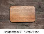 wooden cutting board on old... | Shutterstock . vector #429507454