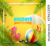 beach ball  sunglasses  palm... | Shutterstock .eps vector #429613309