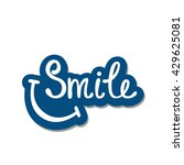 smile. inspirational quote... | Shutterstock .eps vector #429625081