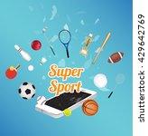 super sport on smartphone... | Shutterstock .eps vector #429642769