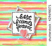 best friends forever. vector...   Shutterstock .eps vector #429698071