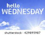hello wednesday cloud word with ...   Shutterstock . vector #429895987