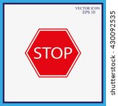 stop sign. traffic stop sign  | Shutterstock .eps vector #430092535