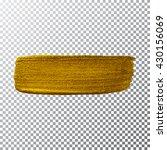 vector gold paint smear stroke... | Shutterstock .eps vector #430156069