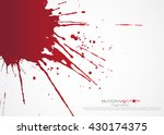 set of various blood or paint... | Shutterstock .eps vector #430174375