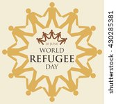 world refugee day campaign... | Shutterstock .eps vector #430285381