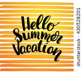 vector trendy hand lettering... | Shutterstock .eps vector #430528201