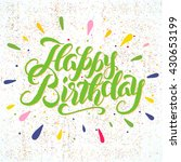 happy birthday handwritten... | Shutterstock .eps vector #430653199