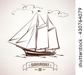 sailboat  vintage wooden ship... | Shutterstock .eps vector #430764079