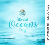 world ocean day june 8... | Shutterstock . vector #431007139