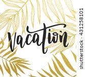 vacation summer quote with gold ... | Shutterstock .eps vector #431258101