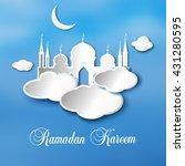 ramadan kareem  with mosque ... | Shutterstock .eps vector #431280595