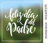 feliz dia del padre greeting... | Shutterstock .eps vector #431605195