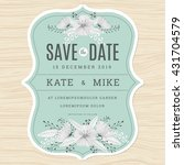 save the date wedding... | Shutterstock .eps vector #431704579