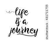 life is a journey  calligraphy... | Shutterstock .eps vector #431711755