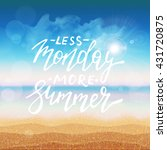 less monday more summer card... | Shutterstock .eps vector #431720875